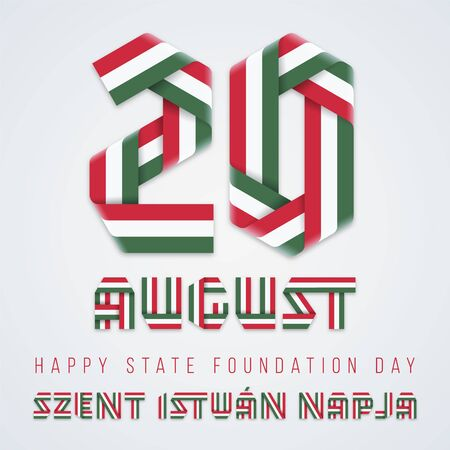 August 20, Hungary State Foundation Day congratulatory design. Text made of bended ribbons with Hungarian flag colors. English translation of Hungarian title: Saint Stephens Day. Vector illustration. Ilustração