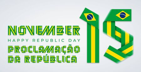 Congratulatory design for November 15, Brazil Republic Day. Text made of bended ribbons with Brazilian flag elements. Translation of Portuguese title: Proclamation of the Republic. Vector illustration