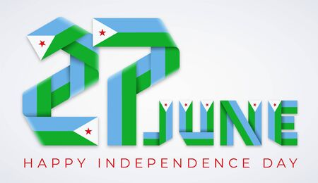 Congratulatory design for June 27, Independence Day of Djibouti. Text made of bended ribbons with Djiboutian flag elements. Vector illustration.