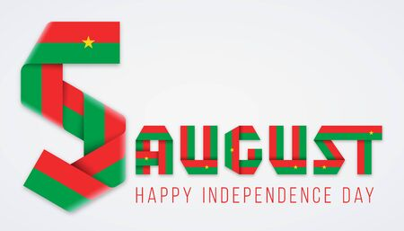 Congratulatory design for August 5, Independence Day of Burkina Faso. Text made of bended ribbons with flag of Burkina Faso elements. Vector illustration.
