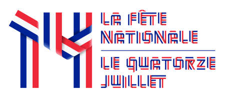 Congratulatory design for July 14, France Bastille day. Text made of bended ribbons with French flag colors. French inscriptions: The National Day & The fourteenth of July. 3d illustration isolated on white background.