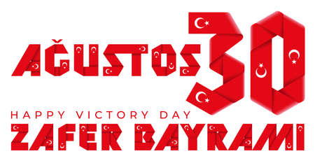 August 30, Turkey Victory Day congratulatory design. Text made of bended ribbons with Turkish flag elements. Turkish title: August 30, Victory Day. 3d illustration isolated on white background.