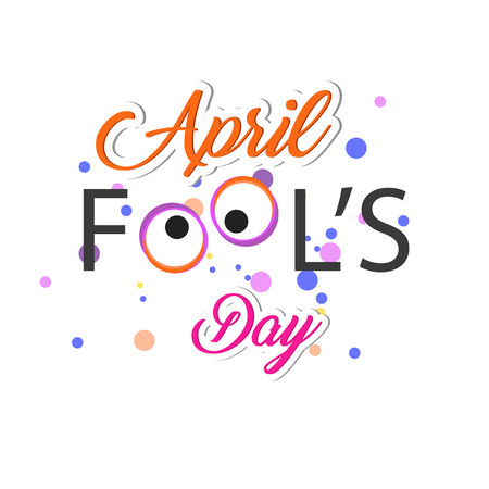 April fools day with eyes illustration on white background. Иллюстрация