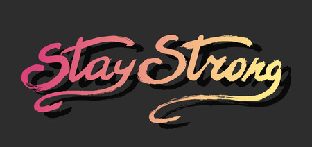 housewarming: Stay strong - perfect design element for housewarming poster, t-shirt design.