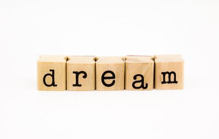 closeup dream wording isolate on white background