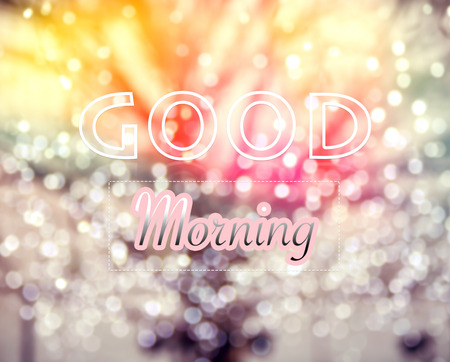 good morning: Good Morning typographic word on  winter tree and glitter bokeh lights background vintage and retro style image Stock Photo
