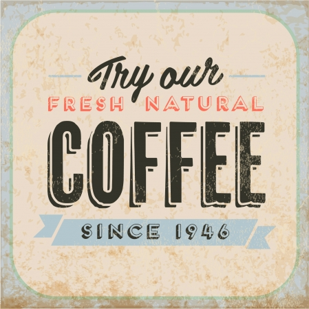 Retro Vintage Coffee Tin Sign with Typography and Grunge Effect