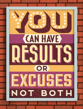 Colorful Retro Vintage Motivational Quote Poster with Calligraphic and Typographic Elements Illustration