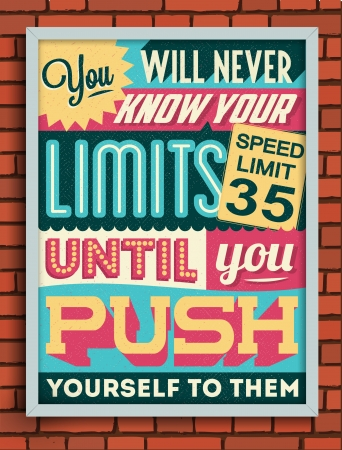 headpiece: Colorful Retro Vintage Motivational Quote Poster with Calligraphic and Typographic Elements Illustration