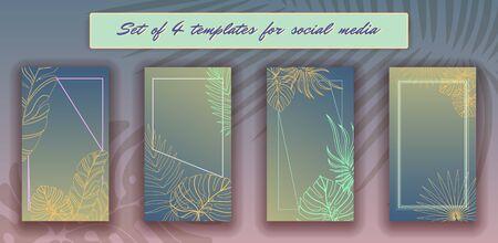 Tropical leaves social media frames. 4  Stories template kit. Vector design backgrounds for smartphone. Jungle foliage backdrop.