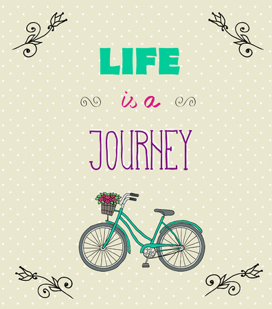 Vintage Typographic Background with Motivational Quotes, Life is a jorney
