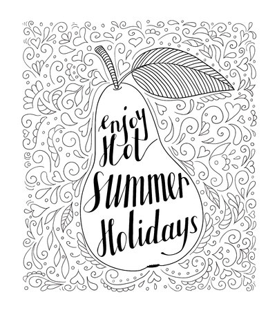 Pear with ornament and the phrase Enjoy your hot summer holidays. Illustration