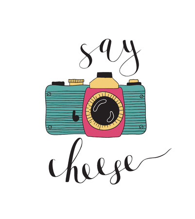photography equipment: Photo camera with lettering - Say cheese. Vector hand drawn illustration.
