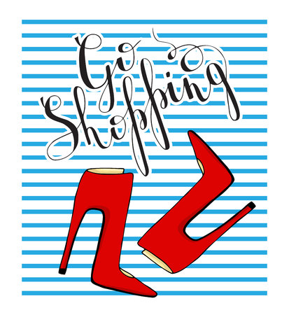 A motivational poster. Red shoes on a blue striped background with the words. Illustration