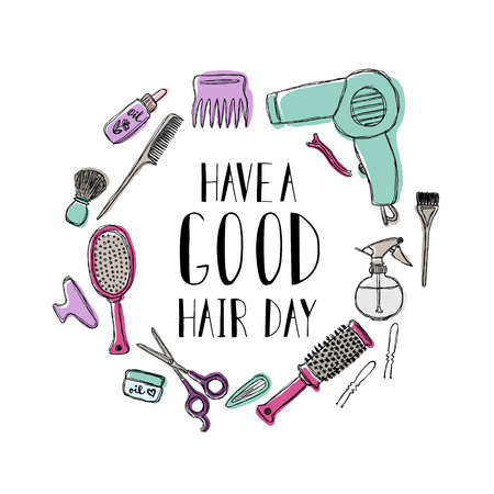Accessories for the hairdresser. Motivational quote Have a good hair day.