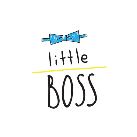 Little boss slogan with the image of a bowtie. Hand lettering quotes to print on babies clothes, posters, invitations, cards. Vector Illustration