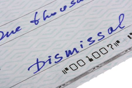 The check is written out at dismissal of the employee with the message on dismissal. Stock Photo - 6320487
