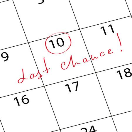 Markeer de kalender laatste kans. Vector illustratie.