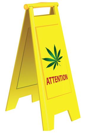 Folding warning signal about marijuana. Vector illustration.