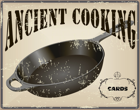 Ancient cooking card with a cast iron skillet. Vector illustration. 向量圖像