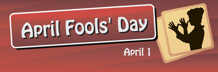 Banner for the World Day of the fool, celebrated on 1 April. Vector illustration.