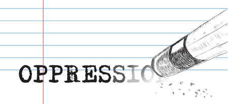 oppression: Creative on a theme of oppression, a pencil eraser and word oppression. Vector illustration.