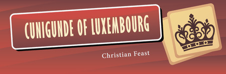 catholicism: Christian Feast - Cunigunde of Luxembourg, a holiday in March. Vector illustration.