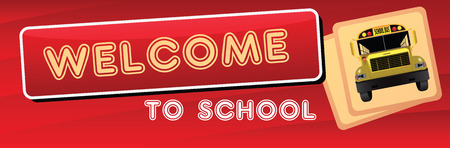 Banner Welcome to the school and the school bus. Vector illustration. 向量圖像