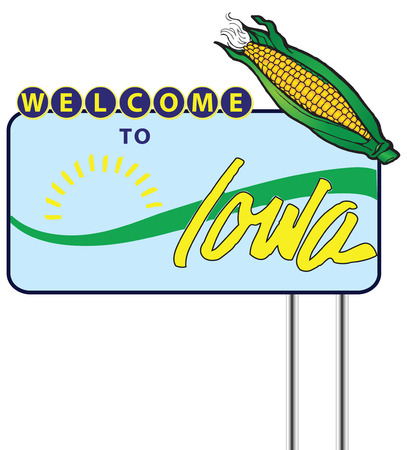 cereal plant: Stand Welcome to Iowa with the symbols of the State. Vector illustration.
