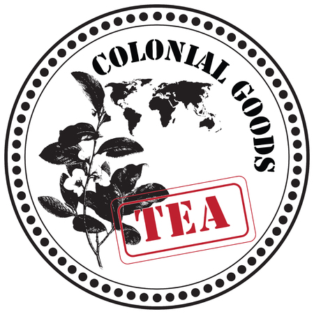 Stamp print, Tea - Colonial goods. Vector illustration.