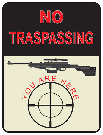 tin: Sign No Trespassing You Are Here Illustration