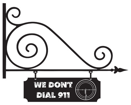 front door: Perfect for indoors or outdoors; living room or on the front door. We Dont Dial 911.