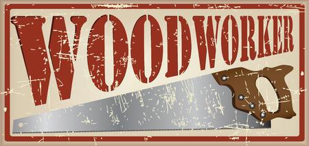 herramientas de construccion: carpintero Tarjeta de la vendimia. El texto de la tarjeta y las sierras de imagen para trabajar la madera. Vectores
