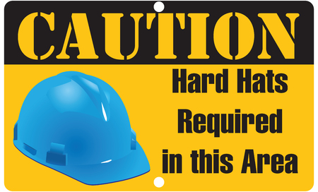 construction helmet: Caution: Hard Hats Required in this Area. illustration. Illustration