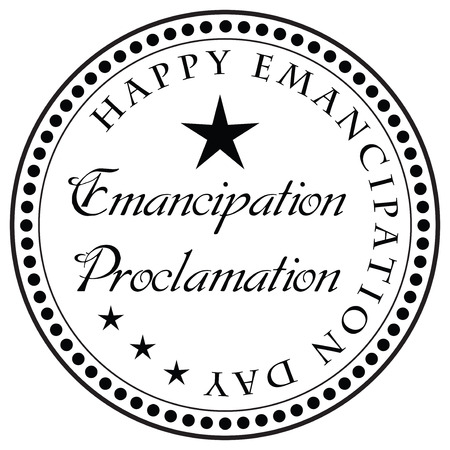 emancipation: Stamp Emancipation Proclamation - Happy Emancipation Day.