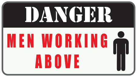 Placa de advertencia de peligro, los hombres por encima de Trabajo Foto de archivo - 63620475