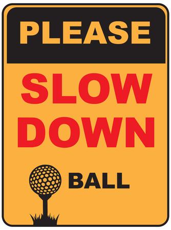 Por favor, dirija devagar ao lado de jogar golfe. Ilustração vetorial Foto de archivo - 94898774