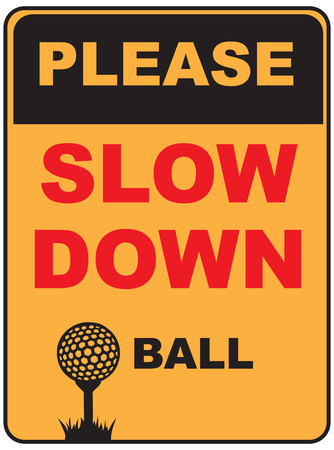 Please drive slowly beside playing golf. Vector illustration. Illustration