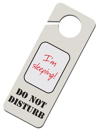 Information Warning - Do Not Disturb, I'm Sleeping