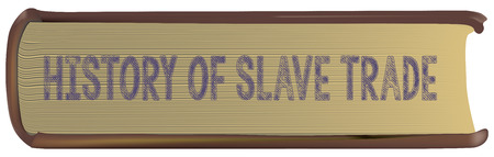 Old book history of slave trade. Vector illustration.
