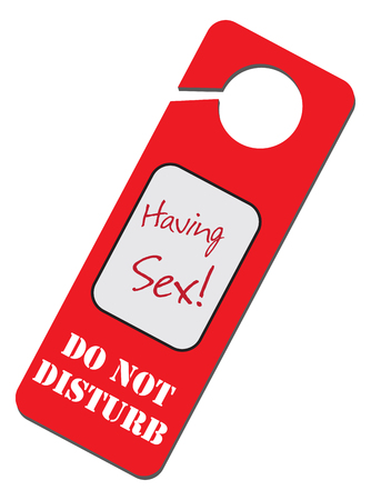 Information Warning - Do Not Disturb, I'm Having Sex