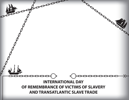 Day of Remembrance for the Victims of Slavery and the Transatlantic Slave Trade posters with chains and boats Vector illustration. Illusztráció