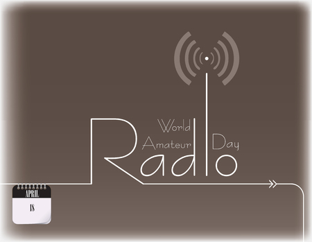 Poster for World Amateur Radio Day - april 18 Vector illustration. Illustration
