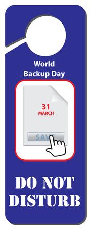 Door label of Do Not Disturb for World Backup day vector illustration design