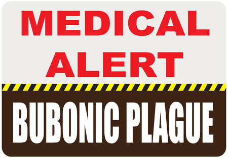 Special symbol, sign medical alert - Bubonic plague. Vector illustration