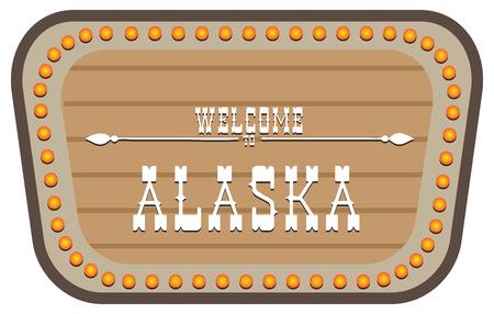 A vintage street sign is welcome to Alaska. Vector illustration. Иллюстрация