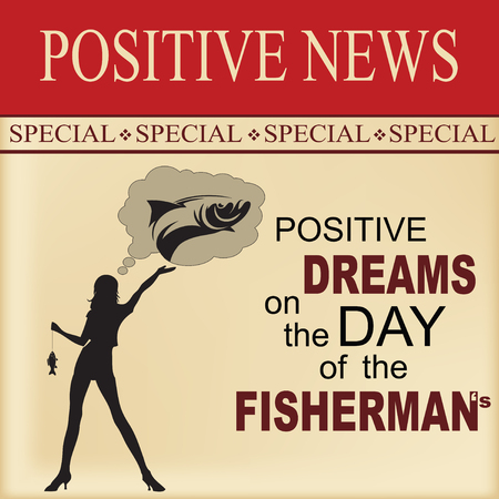 News sheet - Positive dreams on the day of the fishermans