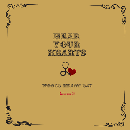 Hear your hearts, slogan for world heart day September 29