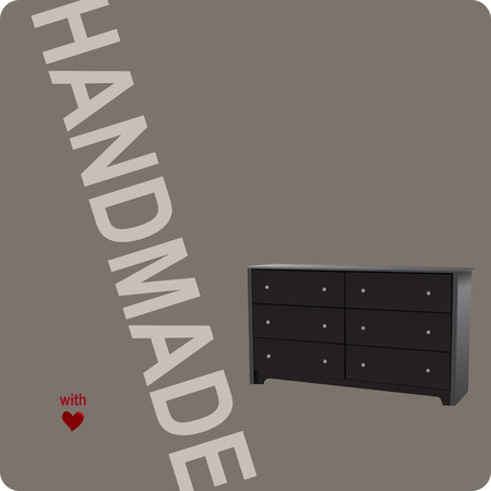 Banner for furniture companies. Handmade with love with 6 drawer dresser.