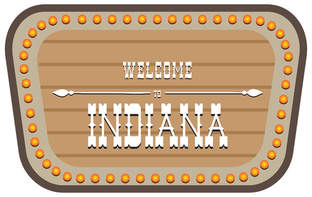 A vintage street sign is welcome to Indiana. Vector illustration. Illustration